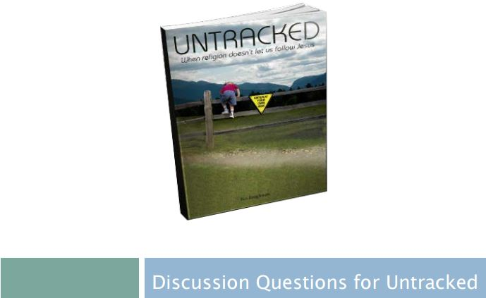Discussion Questions for Untracked Book by Ben Baughman